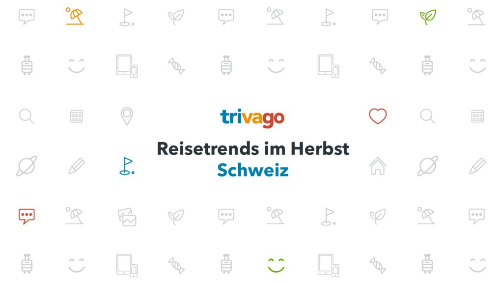 Schweiz Herbst-Trends 2017