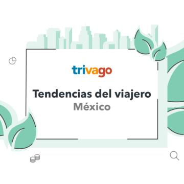 Tendencias del viajero en México 2018