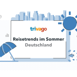Coverbild der trivago Sommer-Trends 2018